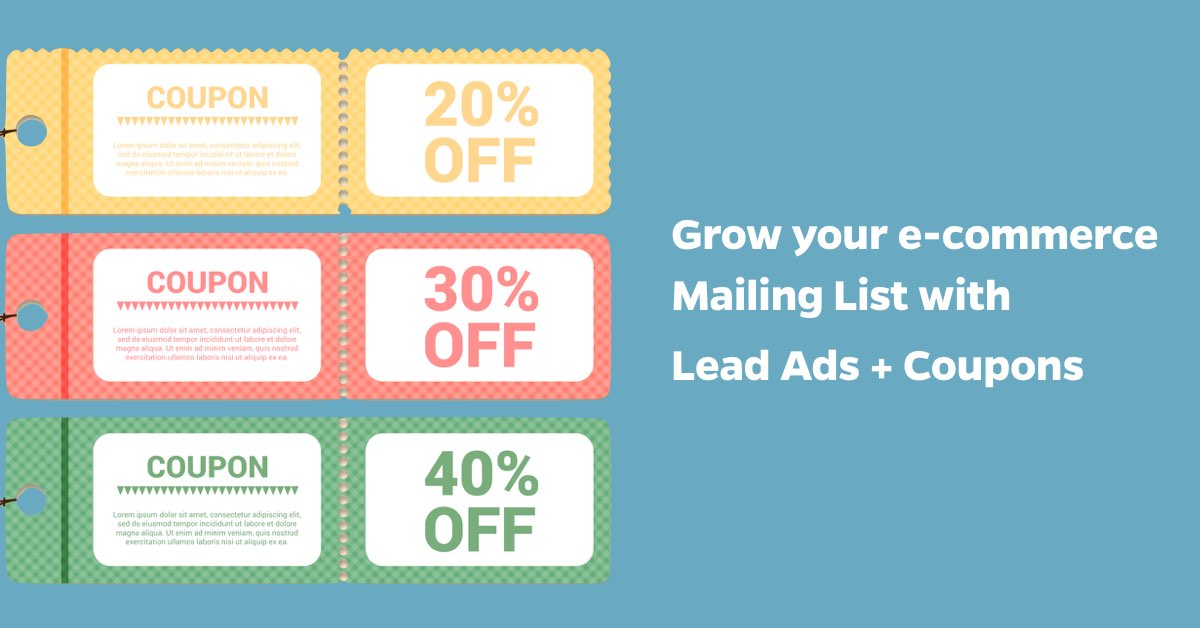 lead ads ecommerce coupons