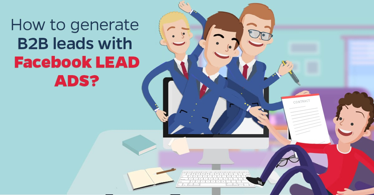 How to generate B2B leads with Facebook lead ads (1)