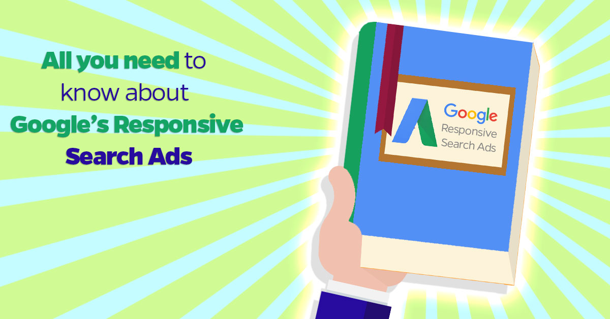 All-you-need-to-google's-responsive-search-ads