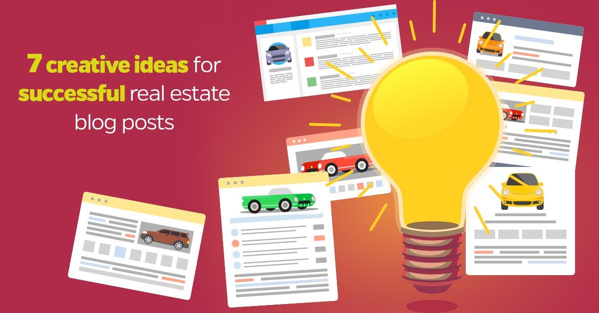 7 Creative Ideas For Successful Real Estate Blog