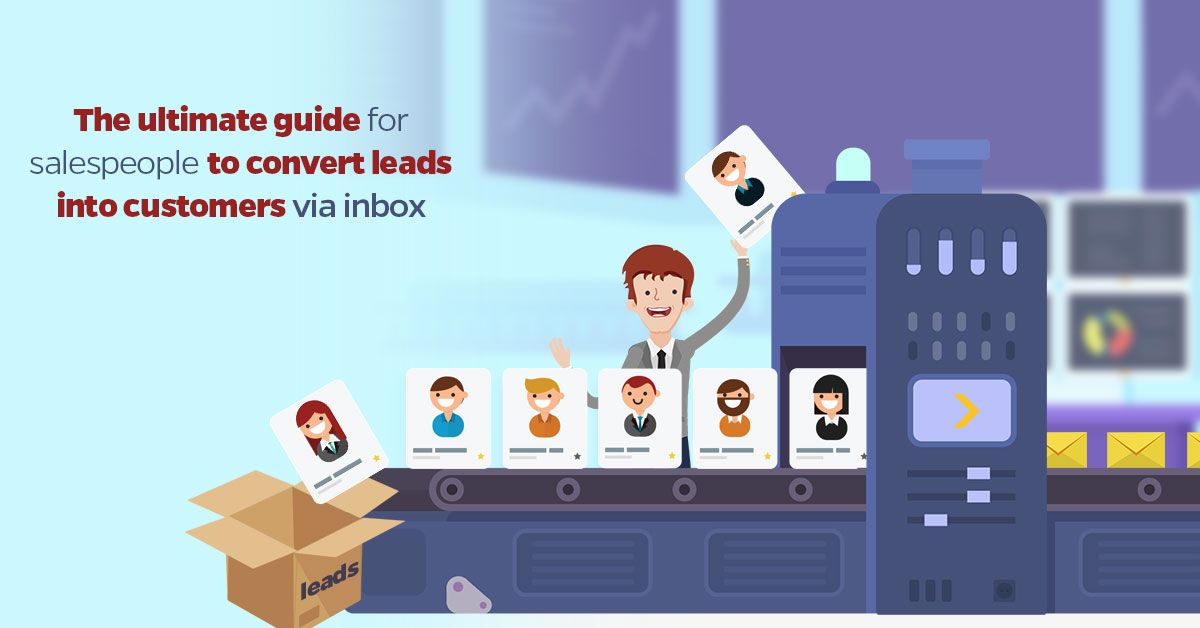 The-ultimate-guide-for-salespeople-to-convert-leads-into-customers-via-inbox