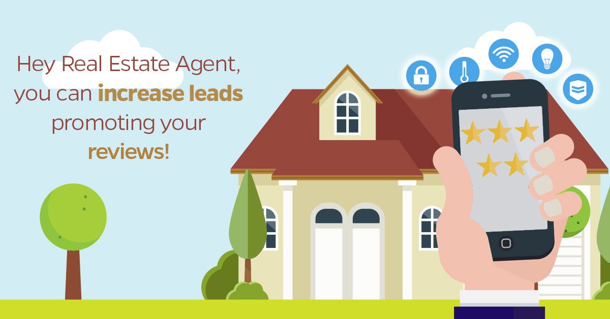 Hey-Real-Estate-Agent,-you-can-increase-leads-promoting-your-reviews!