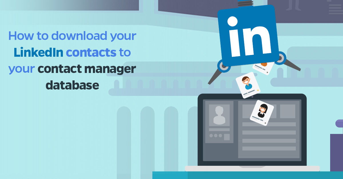 how to download your linkedIN contacts
