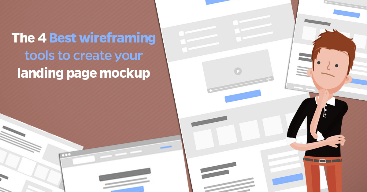 The 4 Best wireframing tools to create your landing page mockup
