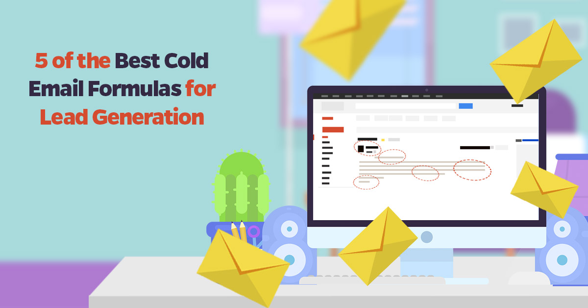 5-of-the-Best-Cold-Email-Formulas-for-Lead-Generation