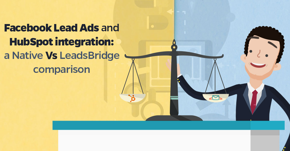 Facebook-Lead-Ads-and-HubSpot-integration-a-Native-Vs-LeadsBridge-comparison