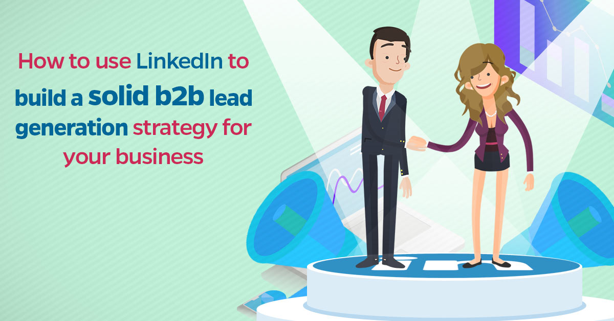 linkedin b2b lead generation
