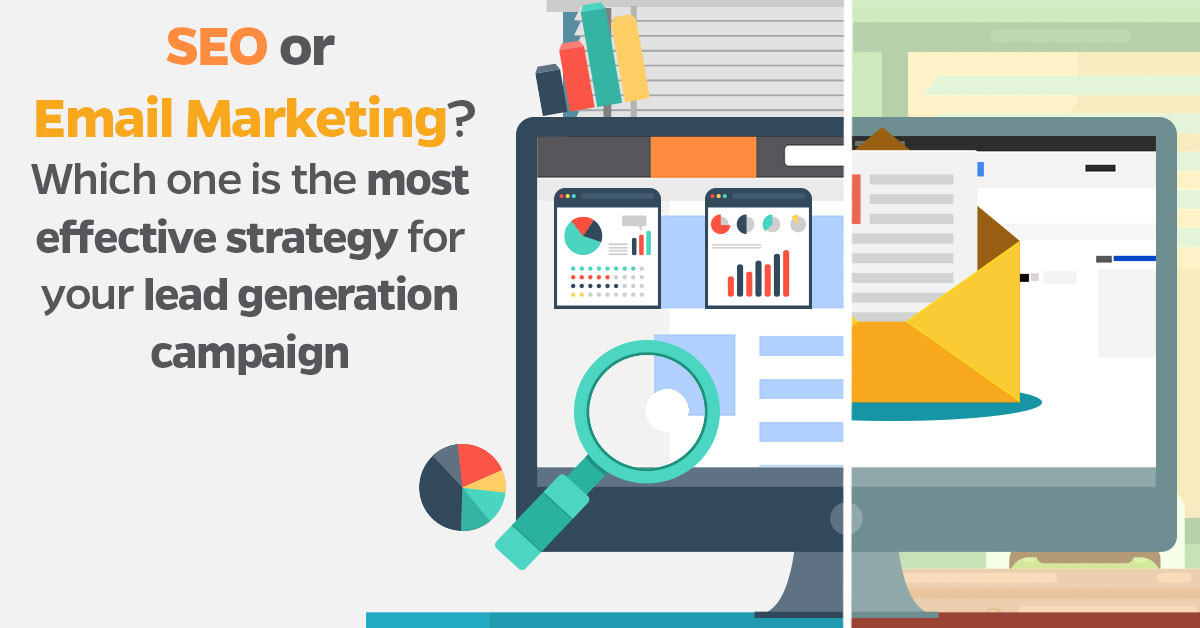 SEO-or-Email-Marketing-Which-one-is-the-most-effective-strategy-for-your-lead-generation-campaign