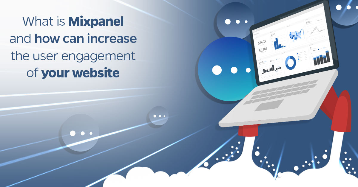 What-is-Mixpanel-and-how-can-increase-the-user-engagement-of-your-website