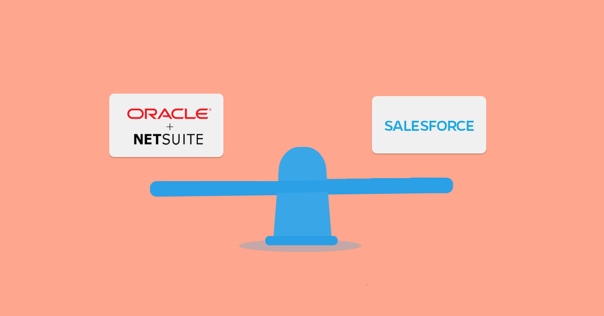 NetSuite Vs Salesforce - an in-depth comparison
