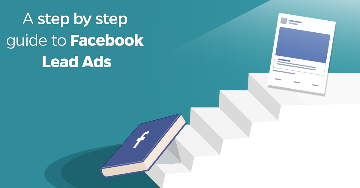 A-step-by-step-guide-to-Facebook-Lead-Generation